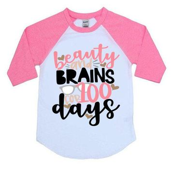 Beauty And Brains For 100 Days Kids Raglan Shirt