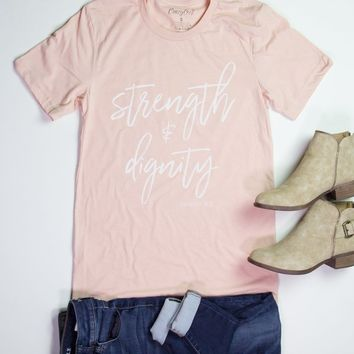 Strength And Dignity Tee