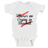 There's No Crying In Baseball Gerber Onesuit ®