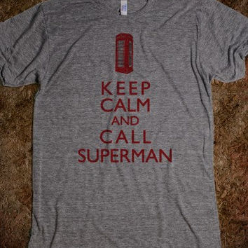 Keep Calm & Call Superman tee