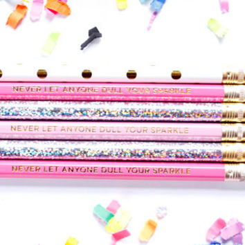 Never Let Anyone Dull Your Sparkle Pencil Set in Pinks