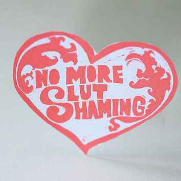 Feminist Stickers: No More Slut Shaming