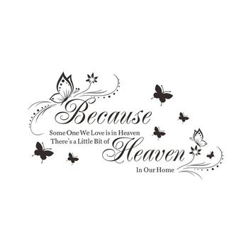 Because Someone We Love Is In Heaven Removable Art Murals Wall Stickers Decals for Living Room Bedroom Bathroom Decoration