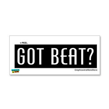 Got Beat Sticker