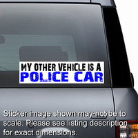 Other Vehicle is Police Car Sticker