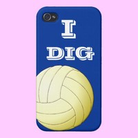 I Dig Volleyball  iPhone 4 from Zazzle.com