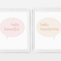 Set of 2 Quote Prints // Hello Beautiful, Hello Handsome, Minimal Art, Typography, His and Hers, Bridal Shower Gift, Wedding Gift Idea