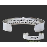 Never Be Defined By Your Past Bracelet   Encouragement Gift