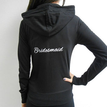 Bridesmaid Hoodie. Bride Zip Up Hoodie. White Ink Mother of the Bride Bridesmaid Hoodie. Mother of the Groom Jacket. Bridal Party Hoodies.