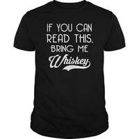 If You Can Read This Bring Me Whiskey