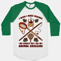 I Wish I Made Friends As Easily As I Do In Animal Crossing | T-Shirts, Tank Tops, Sweatshirts and Hoodies | HUMAN