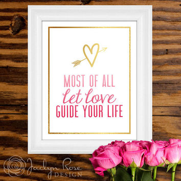 "Printable wall art decor - ""Most of all let love guide your life"" Gold foil design Colossians 3:14 (Instant digital download - JPG)"