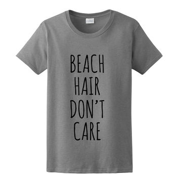 Beach Hair Don't Care, Womens Tshirt