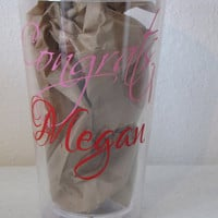 Class of 2013  Congrats Personalized Double Wall Acrylic Tumbler-16 oz w/ screw on lid & straw-OOAK Name Tumbler