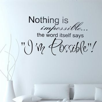 Nothing Is Impossible Inspirational Quotes Home Decor Cartoon Art Wall Stickers