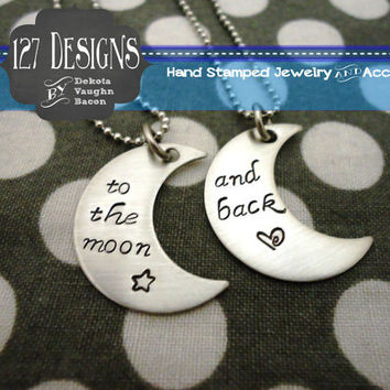 To The Moon and Back - Moon Necklace Set - Hand Stamped Stainless Steel