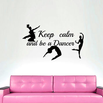 Wall Decals Keep calm a of Dance Decal Vinyl Sticker Dancers Home Decor Dance School Studio Decor  Window Dorm Living Room MN 251