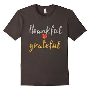 Thankful Grateful T Shirt Thanksgiving Lovely T Shirt