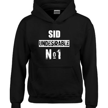 SID Undesirable No 1 name shirt-Hoodie