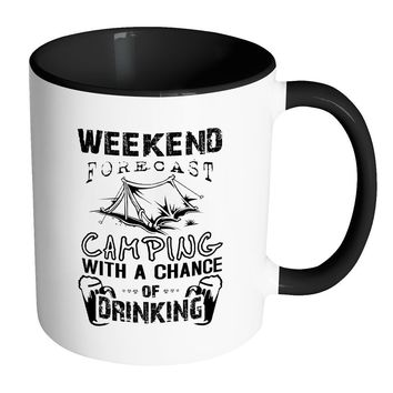 Funny Camping Mug Weekend Forecast Camping - White 11oz Accent Coffee Mugs