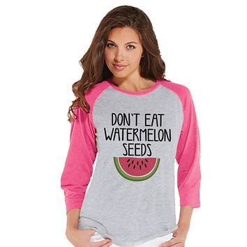 Pregnancy Announcement Shirt - Don't Eat Watermelon Seeds Pregnancy Shirt - Funny Pregnancy Reveal - Pink Raglan - Pregnancy Announcement
