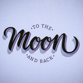 To the Moon and Back quote art print
