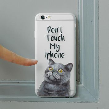 Creative Cat DON'T Touch My iPhone 7 7Plus & 6 6s Plus Cover Case