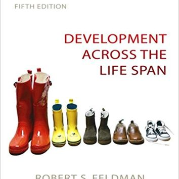 Development Across the Life Span (5th Edition) 5th Edition