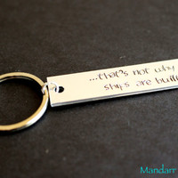 That's Not Why Ships Are Built, Hand Stamped Aluminum Keychain, Anchor Stamp, Custom Bar Key Chain, Gift for Her