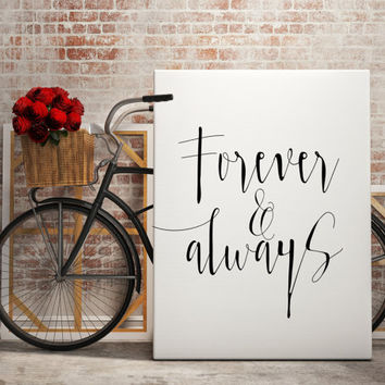 "Love art Romantic poster Romance quote ""Forever & always"" For her For him Gift Idea For couples Wall art Home decor Lovely quotes Word art"