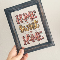 Home Sweet Home - Hand Lettered, Vintage Glass Frame
