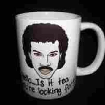Lionel Richie Hello Is It Tea Your're Looking For Ceramic Mug
