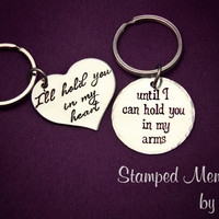 Hold You in My Heart, in My Arms - Hand Stamped Key Chain Set - Great for Long Distance Couples or Family - Gift for Him and Her