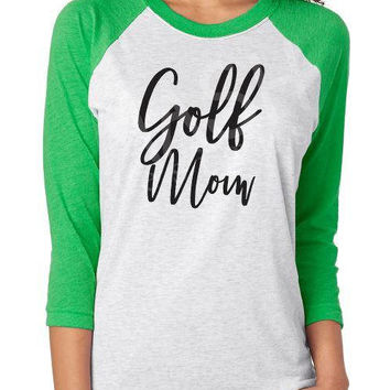 Golf Mom Raglan shirt, golf 3/4 sleeve raglan tee, gift for golf fan, golfer gift, golf aunt, golf grandma shirt, golf sister, custom raglan