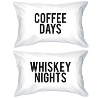 Coffee Day Whiskey Night Pillowcases - Bold Statement Pillow Covers