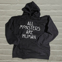 All Monsters Are Human valentine hoodie for men and women