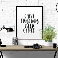"""Office Quote Art """"Can't Function Need Coffee""""Printable Quote Motivational Quote Inspirational Print Office Decor Funny Wall Art Quote Coffee"""