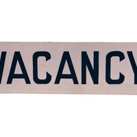Metal Vacancy Sign