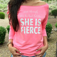 She is Fierce   NOW AVAILABLE!