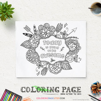 Coloring Page Printable Quote Today is going to be Awesome Instant Download Digital Art Printable Coloring Pages Anti Stress Art Therapy