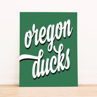 Oregon Ducks Art PrintableTypography Poster Dorm Decor Apartment Art Home Decor Office Poster