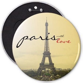 Paris with Love 6 Inch Round Button