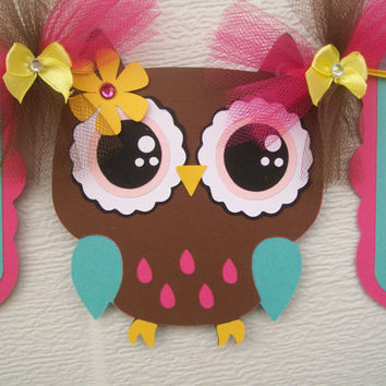 Owl baby shower banner, its a girl banner, brown, teal, fuchsia and yellow, ONE OF A KIND