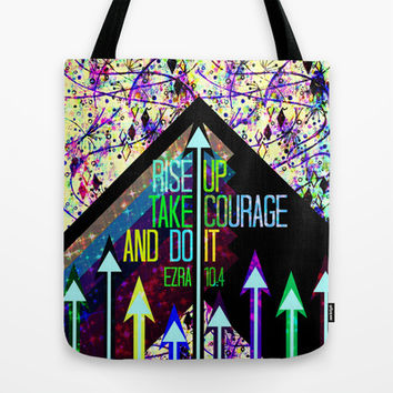 RISE UP TAKE COURAGE AND DO IT Colorful Geometric Floral Abstract Painting Christian Bible Scripture Tote Bag by The Faithful Canvas