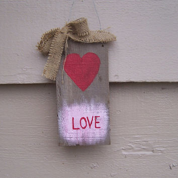 Love, Small, Rustic, Hand Painted, Sign with Heart. Valentine's Day Recycled wood, barn wood, custom, reclaimed wood, barnwood customizable