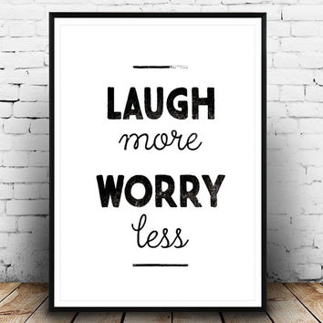 Inspirational quote, Typographic print, Positive quote print, Laugh more print, Minimalist art, Typography wall art, Modern print,