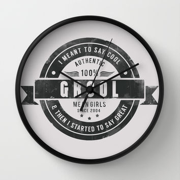 GROOL badge design based on Mean Girls Wall Clock by AllieR