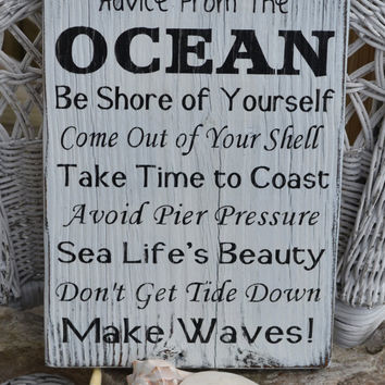 Beach Decor, Hand Painted Wood Sign, Advice Ocean, Black & White Distressed, Reclaimed Beach Wood