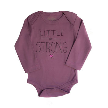 Empowering Organic Baby Girl Clothes - Onesuit, Bodysuit, Little But Strong