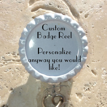 Custom Personalized Bottlecap Badge Reel, Rn Lpn Np CNA PCA Nursing Id Badge Holder, Medical, Office, Doctor, Lanyard Badge Reel